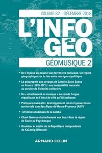 Isabelle Lefort et Hervé Regnauld - L'information géographique N° 82, décembre 2018 : Géomusique - Tome 2.