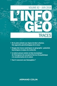 Anonyme - L'information géographique N° 82, Juin 2018 : Traces.