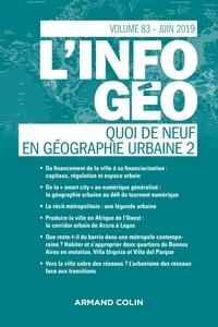 Isabelle Lefort et Hervé Regnauld - L'information géographique N° 83, juin 2019 : Quoi de neuf en géographie urbaine ? - Tome 2.