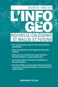 Isabelle Lefort et Hervé Regnauld - L'information géographique N° 84, mars 2020 : Nouvelle-Calédonie et Wallis et Futuna.