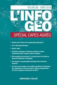 Anonyme - L'information géographique N° 88, janvier 2018 : Spécial CAPES-AGREG.