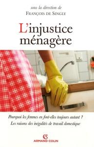 François de Singly - L'injustice ménagère.