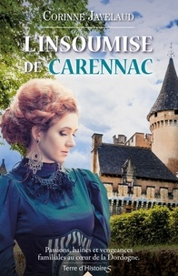 Corinne Javelaud - L'insoumise de Carennac.