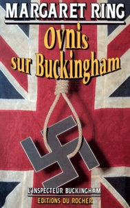 Margaret Ring - L'inspecteur Buckingham  : Ovnis sur Buckingham.