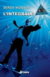 Serge Monast - L'intégrale.