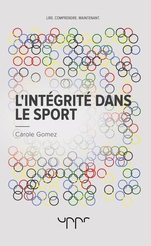 Carole Gomez - L'intégrité dans le sport.