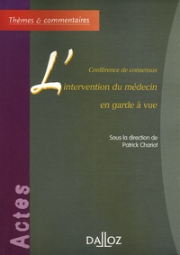 Lintervention du médecin en garde à vue - Conférence de consensus.pdf