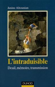 Janine Altounian - L'intraduisible - Deuil, mémoire, transmission.