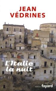 Jean Védrines - L'Italie la nuit.