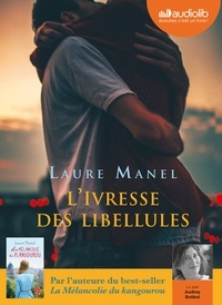 Laure Manel - L'Ivresse des libellules. 1 CD audio