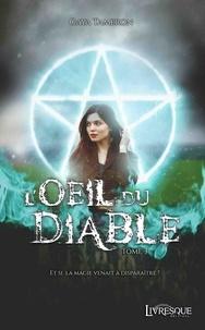 Gaya Tameron - L'OEil du Diable, tome 3.
