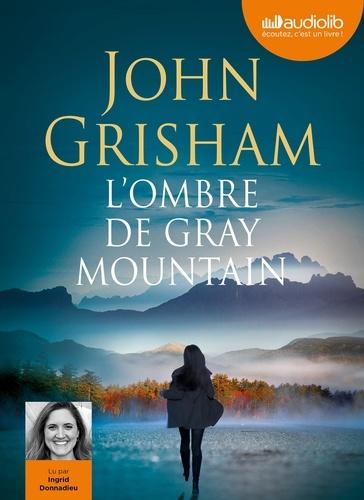 L'ombre de Gray mountain  avec 1 CD audio MP3