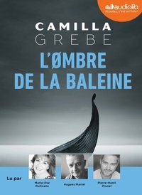 Camilla Grebe - L'Ombre de la baleine. 1 CD audio MP3