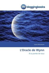Laure Orcemont - L'Oracle de Wynn.