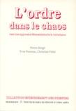 Pierre Bergé et Yves Pomeau - L'ORDRE DANS LE CHAOS. - Vers une approche déterministe de la turbulence.