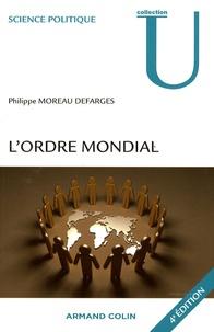 Philippe Moreau Defarges - L'ordre mondial.