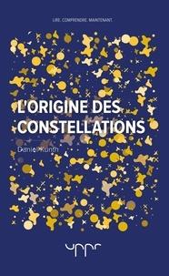 Daniel Kunth - L'origine des constellations.