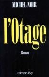 Michel Noir - L'otage.