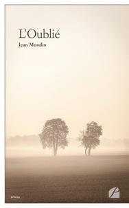 Jean Mondin - L'Oublié.