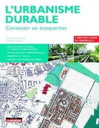 Catherine Charlot-Valdieu et Philippe Outrequin - L'urbanisme durable - Concevoir un écoquartier.
