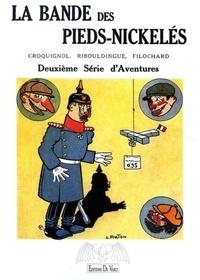 Louis Forton - La bande des Pieds-Nickelés Tome 2 : .