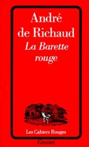 André de Richaud - La Barette rouge.