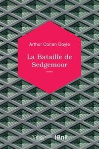 Arthur Conan Doyle - La Bataille de Sedgemoor.