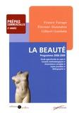 France Farago et Etienne Akamatsu - La beauté - Prépas commerciales 2e année.