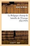 Winter - La Belgique champ de bataille de l'Europe.