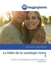 Collectif - La bible de la sexologie tome 3.