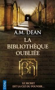 A-M Dean - La bibliothèque oubliée.