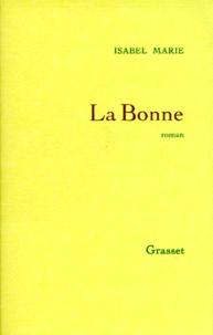 Isabel Marie - La bonne.