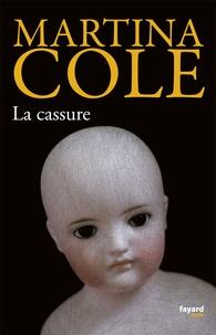 Martina Cole - La cassure.