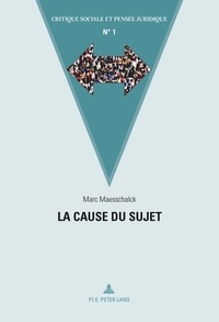 Marc Maesschalck - La cause du sujet.