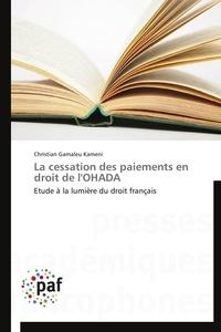 La cessation des paiements en droit de lOHADA - Etude à la lumière du droit français.pdf