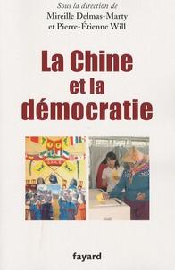 Mireille Delmas-Marty et Pierre-Etienne Will - La Chine et la démocratie.
