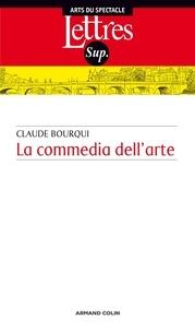 Claude Bourqui - La commedia dell' arte.