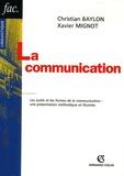 Christian Baylon et Xavier Mignot - La communication.