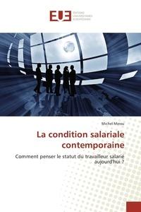 Michel Messu - La condition salariale contemporaine.