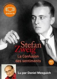 Stefan Zweig - La confusion des sentiments. 1 CD audio MP3