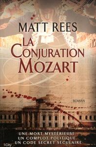 Matt Rees - La Conjuration Mozart.