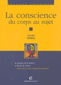 André Simha - La conscience - Du corps au sujet.
