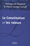 Jean-François Auby et Michel Bélanger - La Constitution et les valeurs - Mélanges en l'honneur de Dmitri Georges Lavroff.