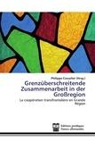 Philippe Cossalter - La coopération transfrontalière en Grande Région.