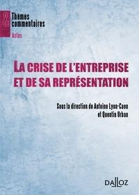 Antoine Lyon-Caen et Quentin Urban - La crise de l'entreprise et de sa représentation.