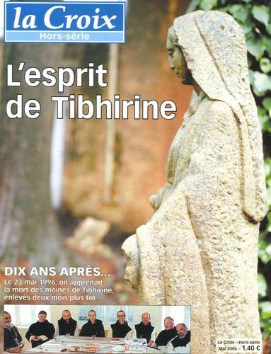 Dominique Quinio et Michel Kubler - La Croix N° Hors-série, Mai 2 : L'esprit de Tibhirine.