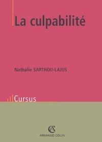 Nathalie Sarthou-Lajus - La culpabilité.