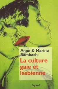 Anne Rambach et Marine Rambach - La culture gaie et lesbienne.
