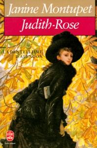 Janine Montupet - La dentellière d'Alençon N°  2 : Judith-Rose.