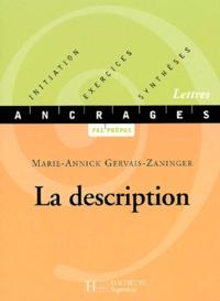 Marie-Annick Gervais-Zaninger - La description.